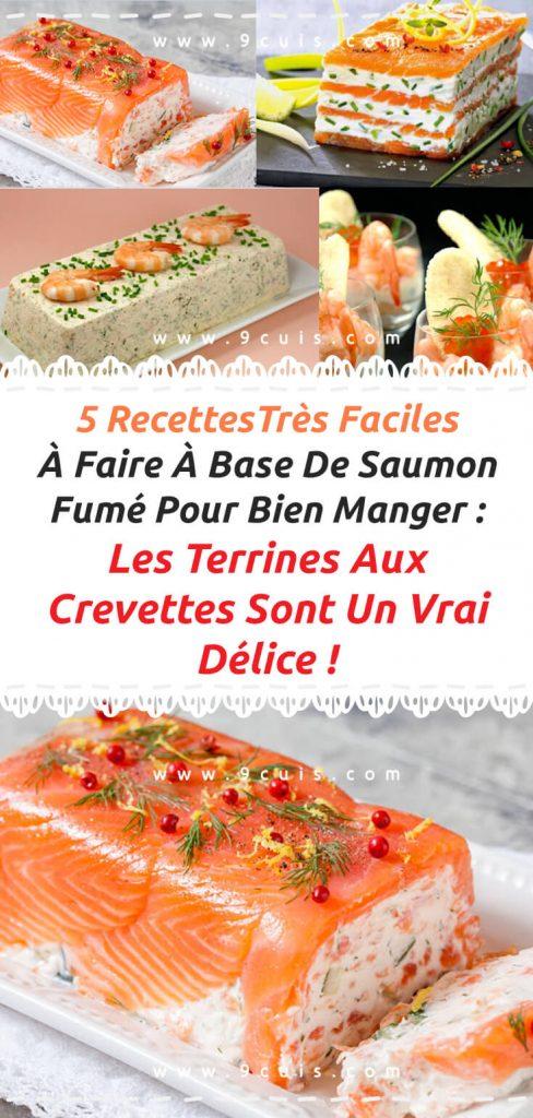 5 Recettes Tres Faciles A Faire A Base De Saumon Fume Pour Bien Manger Les Terrines Aux Crevettes Sont Un Vrai Delice